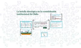 La batalla ideológica en la consolidación institucional de C