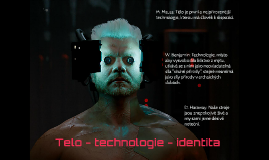 Tělo - technologie - identita