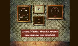 Causas de la crisis educativa peruana