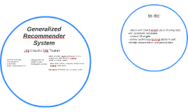Generalized Recommender System