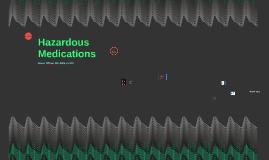 Hazardous Medications