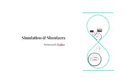 Simulation & Simulacra