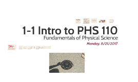 Introduction to PHS 110 Fall 2017