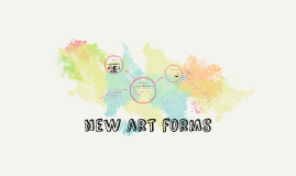 new art forms