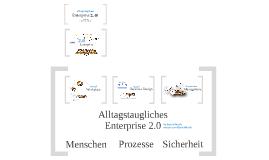 Enterprise 2.0 Alltagstauglich