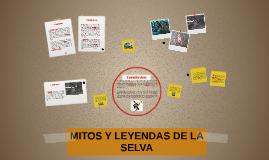 MITOS Y LEYENDAS DE LA SELVA
