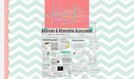 Copy of Alternate & Alternative Assessment