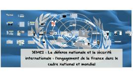 3EMC2 : La défense nationale et la sécurité internationale
