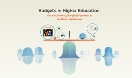 Budgets in Higher Education
