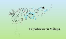 La pobreza en Málaga