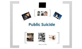 Public Suicide