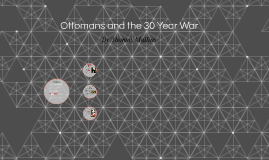 Ottomans and the 30 Year War