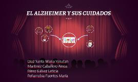 EL ALZHEIMER Y SUS CUIDADOS