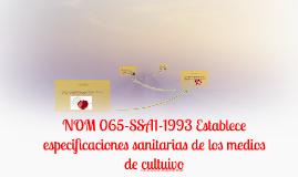 NOM 065-SSA1-1993 Establece especificaciones sanitarias de l