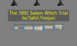 Copy of Copy of The 1692 salem witch trial