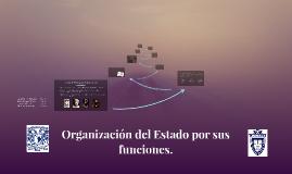 Copy of Organización del Estado por sus funciones.