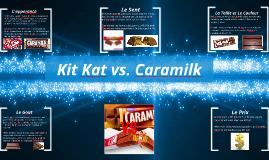 Kit Kat vs. Caramilk