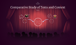 Comparative Study of Texts and Context