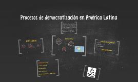 Copy of Proceso de democratización de América Latina