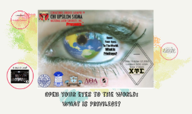 Open your eyes to the world: What is Privilege?