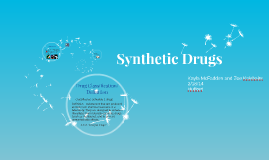 Copy of Synthetic Drugs
