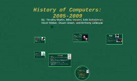 History of Computers: 2005-2009