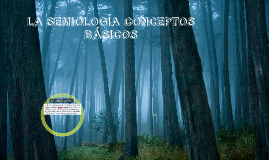 Copy of LA SEMIOLOGIA
