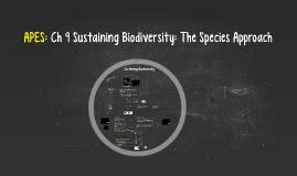 APES: Ch 9 Sustaining Biodiversity