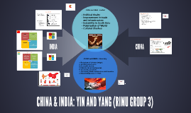 CHINA & INDIA: YIN AND YANG