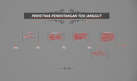 Copy of PERISTIWA PENENTANGAN TOK JANGGUT