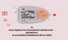 Procesy logistyczne, dystrybucja, składowanie  - Gazobeton