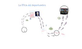 Copy of la etica del superhombre