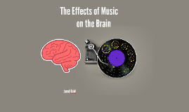 Copy of The Effects of Music on the Brain