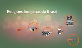 Religiões Indígenas do Brasil