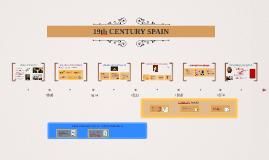 19th CENTURY SPAIN
