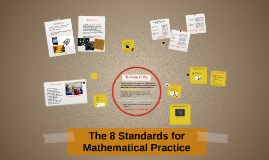 The 8 Standards for Mathematical Practice