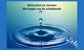 Copy of Moleculen en Atomen