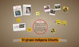El grupo indigena Chortís