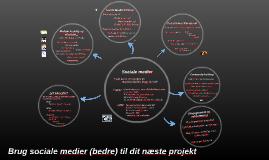 Brug sociale medier til at styrke dit projekt!