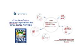 Crise Econômica: desafios e oportunidades para a gestão muni