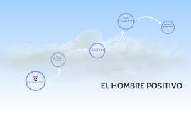 EL HOMPRE POSITIVO