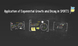 Application of Exponential Growth and Decay in SPORTS