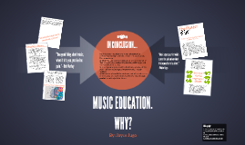 MUSIC EDUCATION. WHY?
