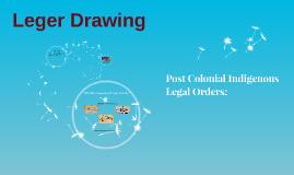 Post Colonial Indigenous Legal Orders: