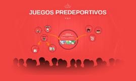 Copy of JUEGOS PREDEPORTIVOS