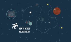 HOW TO DETECT VULNERIBILITY