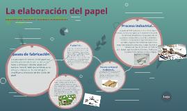 La elaboración del papel