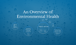 An Overview of Environmental Health