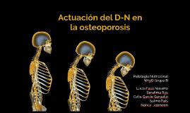 Actuación del D-N en la Osteoporosis