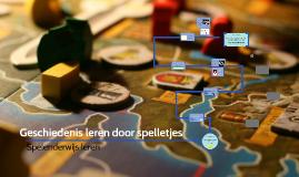 Geschiedenis leren door spelletjes
